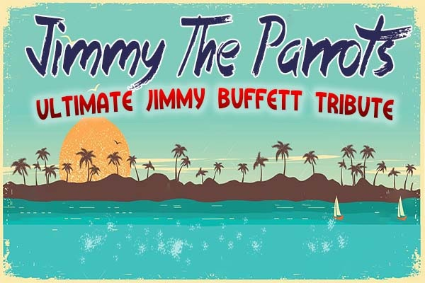 Jimmy the Parrots: Jimmy Buffet Tribute