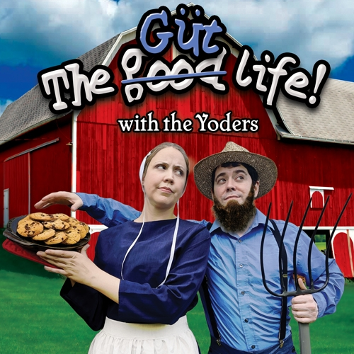 The Güt Life! with the Yoders